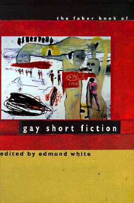 the-faber-book-of-gay-short-fiction