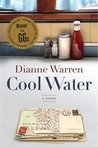 Cool Water by Dianne Warren