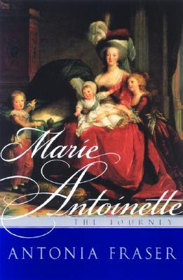 Marie Antoinette:The Journey First Edition in Dust Jacket