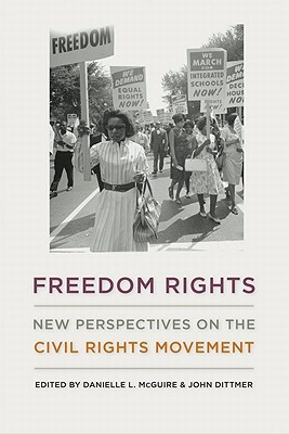 freedom-rights-new-perspectives-on-the-civil-rights-movement