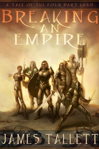 Breaking an Empire(The Four Part Land, #0)