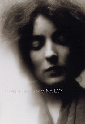 Stories and Essays of Mina Loy by Mina Loy
