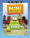Alex Meets Zorba (The Minimonsters, #2)