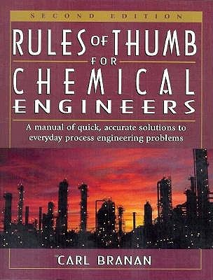 Rules of Thumbs for Chemical Engineers
