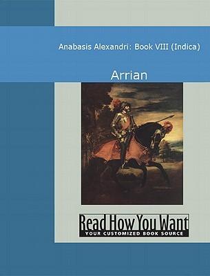 Anabasis Alexandri Book VIII: Indica