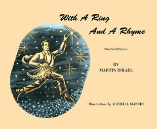 With a Ring and a Rhyme: Illustrated Poems