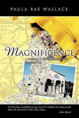Magnificence (Mallory O'Shaughnessy #4)