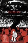 Ministry of Pandemonium by Chris Westwood