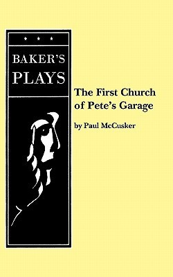 The First Church of Pete's Garage