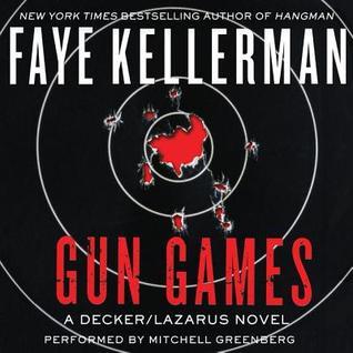 Ebook Gun Games: A Decker/Lazarus Novel by Faye Kellerman DOC!