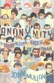 Anonymity: A Secret History of English Literature