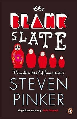 Ebook The Blank Slate: The Modern Denial of Human Nature by Steven Pinker DOC!