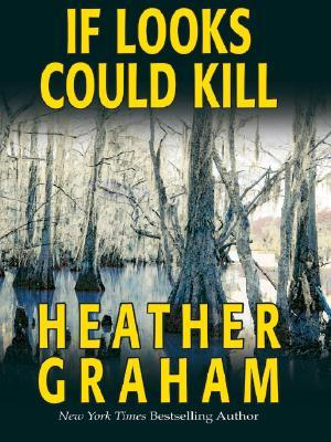 If Looks Could Kill by Heather Graham Pozzessere