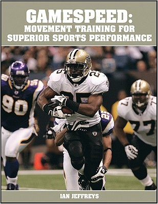 Gamespeed: Movement Training for Superior Sports Performance