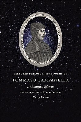 Selected Philosophical Poems of Tommaso Campanella: A Bilingual Edition