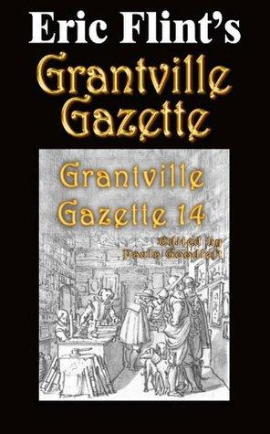 Grantville Gazette, Volume 14 by Paula Goodlett