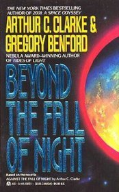 Beyond The Fall Of Night by Arthur C. Clarke