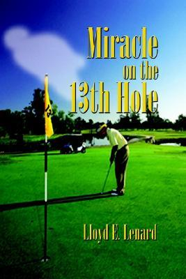 Miracle on the 13th Hole