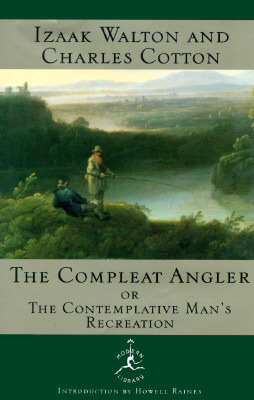 The Compleat Angler, or: The Contemplative Man's Recreation