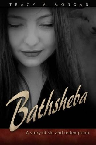 Bathsheba: A Story of Sin and Redemption