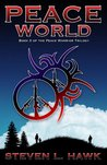 Peace World (The Peace Warrior, #3)