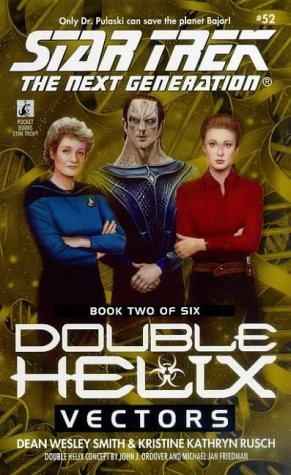 Vectors (Star Trek: Double Helix #2)