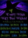 Every Witch Way But Wicked