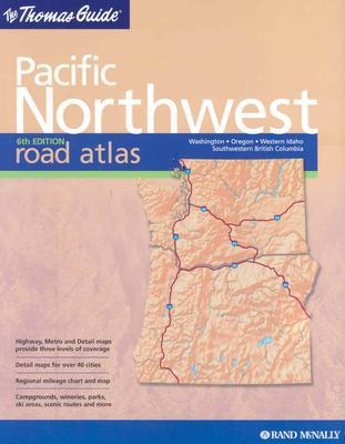Thomas Guide 2004 Pacfic Northwest Road Atlas