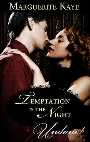 Temptation is the Night by Marguerite Kaye