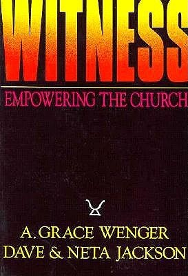 Witness: Empowering The Church Through Worship, Community, And Mission