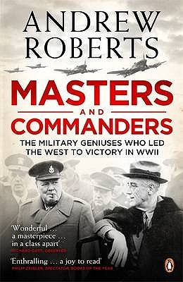 Masters and Commanders by Andrew Roberts