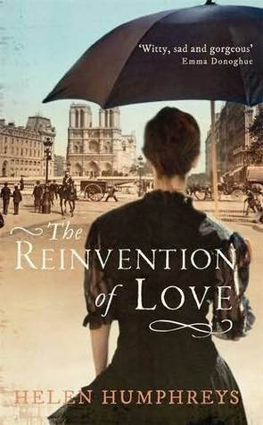 The Reinvention of Love by Helen Humphreys