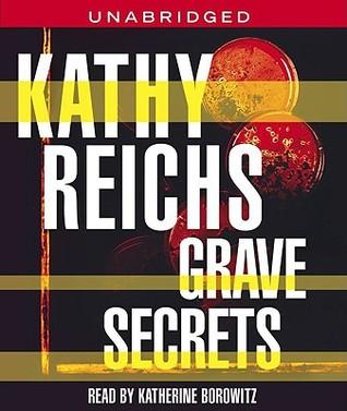 Grave Secrets by Kathy Reichs