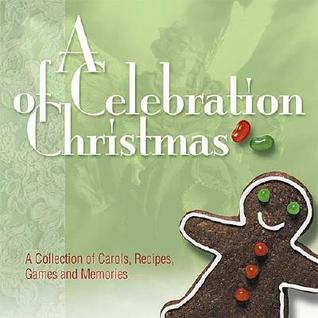 A Celebration of Christmas [With CD]