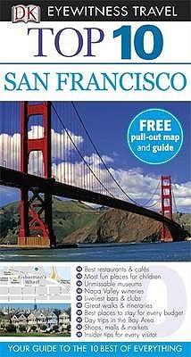 Top 10 San Francisco (DK Eyewitness Top 10 Travel Guide)