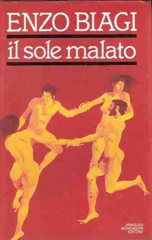 Il sole malato by Enzo Biagi