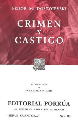 Crimen y castigo. (Sepan Cuantos, #108)