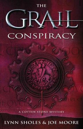 The Grail Conspiracy by Lynn Sholes