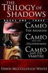 Trilogy of Shadows (Omnibus Edition)