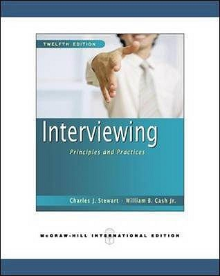 Interviewing by Charles J. Stewart