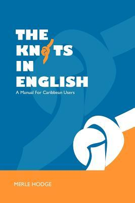 The Knots In English: A Manual For Caribbean Users