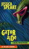 Gator Aide (Rachel Porter, #1)