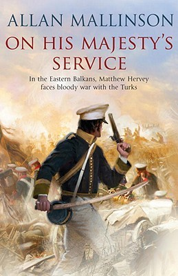 On His Majestys Service (Matthew Hervey ...