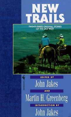 New Trails: Twenty-Three Original Stories
