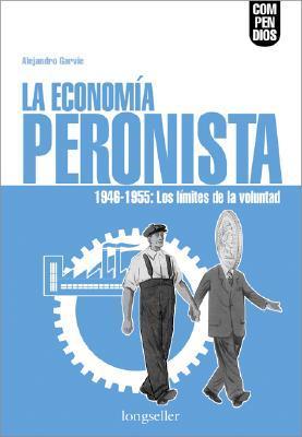 Economia Peronista, La