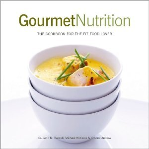 Gourmet Nutrition: The Cookbook for the Fit Food Lover
