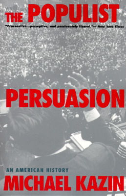 the-populist-persuasion-an-american-history