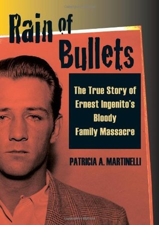 Rain of Bullets by Patricia A. Martinelli