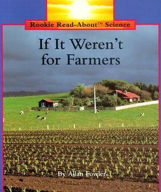If It Weren't for Farmers