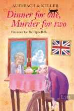 Dinner for one, Murder for two (Pippa Bolle, #2)